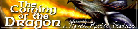 Novel Novice Feature: The Coming of the Dragon wallpaper